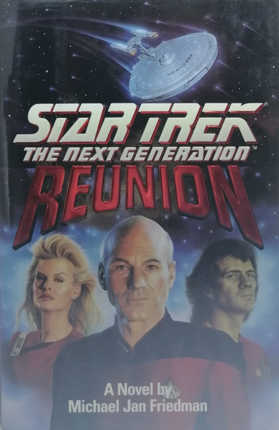 Star trek the next generation Reunion by Michael Jan Friedman