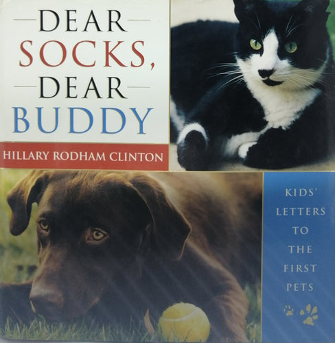 Dear socks dear buddy by Hillary Rodham Clinton