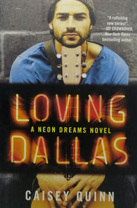 Loving Dalls by Caisey Quinn