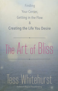 The Art Of Bliss by Tess Whitehurts