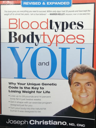 Blood Types Body Types and You by Joseph Christiano