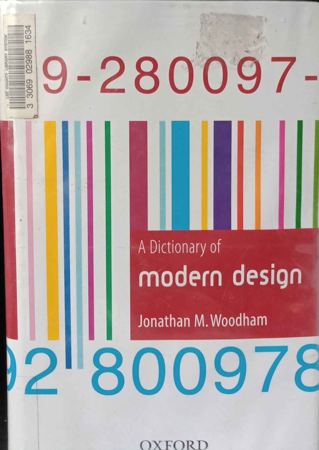 A Dictionary of Modern Design by Jonathan Woodham