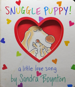 Snuggle Puppy! a little love song by Sandra Boynton