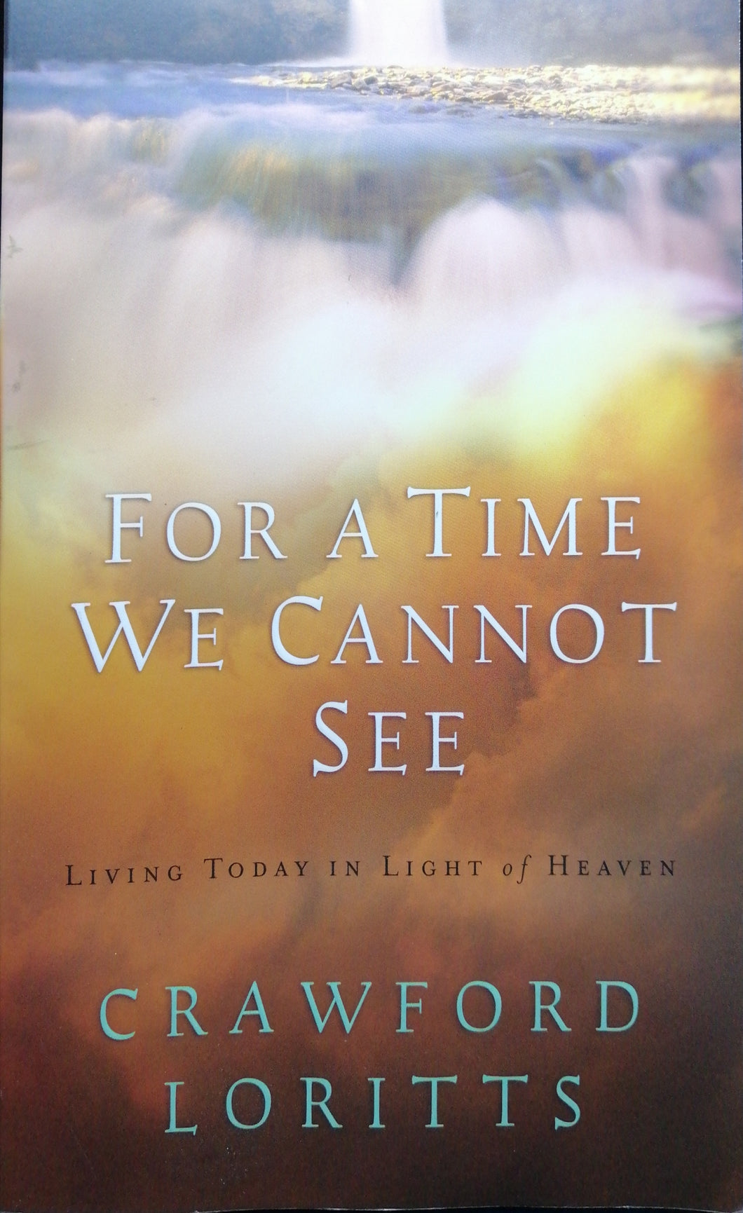 For A Time We Cannot See by Crawford Loritts