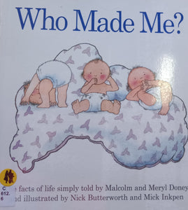 Who Made Me by Malcolm and Meryl Doney