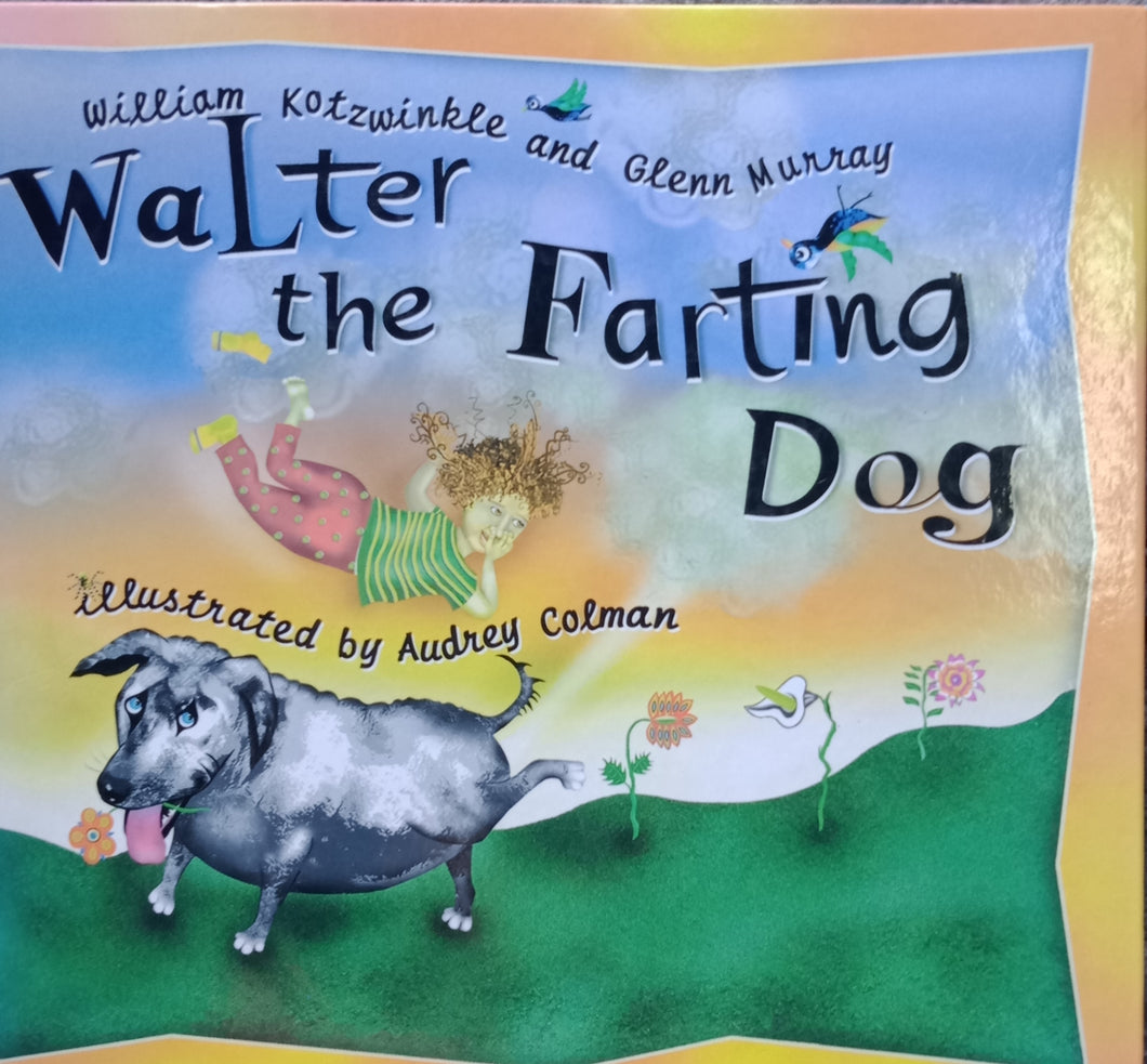 Walter the Farting Dog by William Kotwinkle