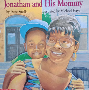 Jonathan and His Mother by Irene Smalls