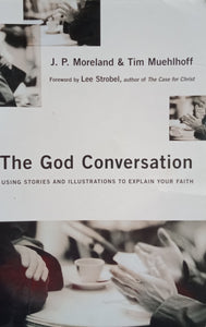 The God Conservation by J.P. Moreland