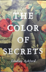 The Color Of Secrets by Lindsay Ashford