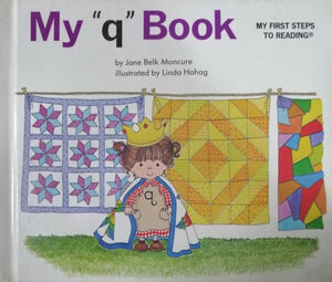 "My ""q"" Book by Jane Belk Moncure"