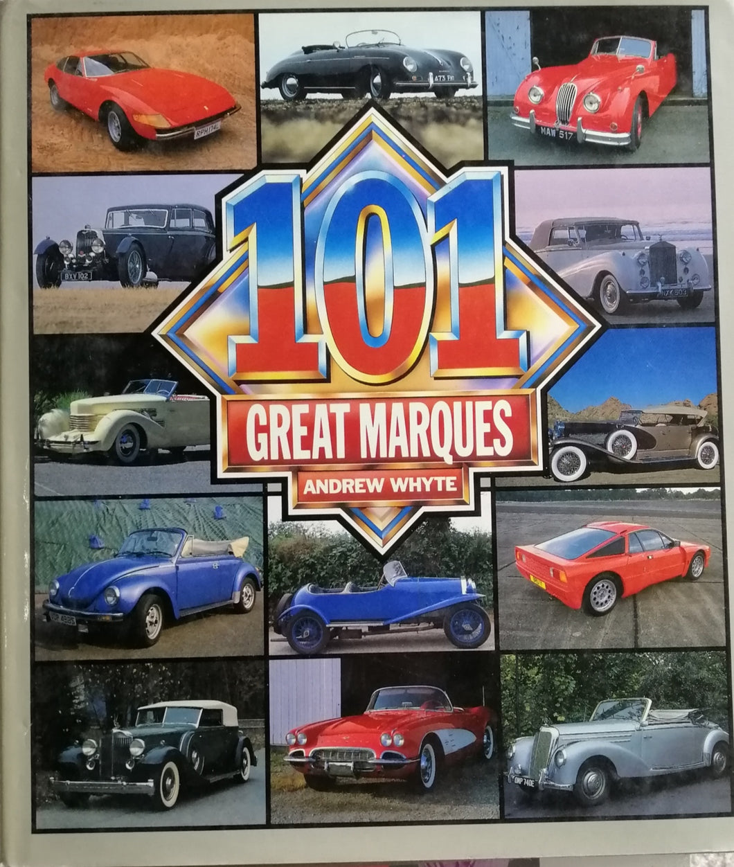 101 Great Marques by Andrew Whyte