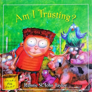 Am I Trusting? by Jeannie St.John Taylor