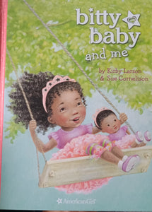 Bitty Baby and Me by Kirby Larson