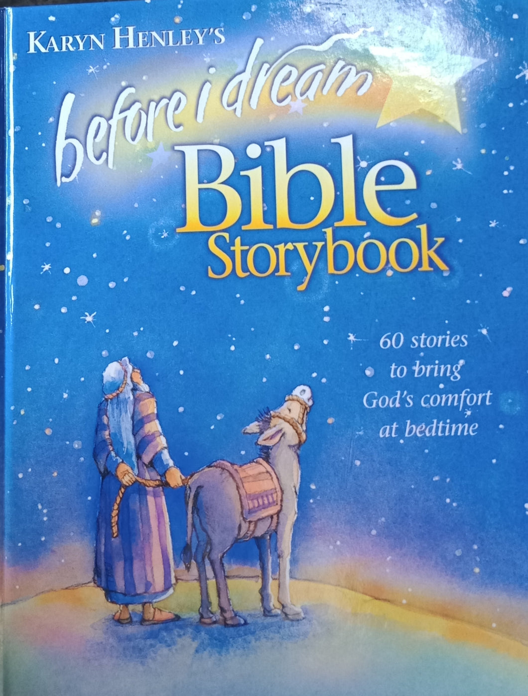 Before I Dream Bible Storybook by Karyn Henley's