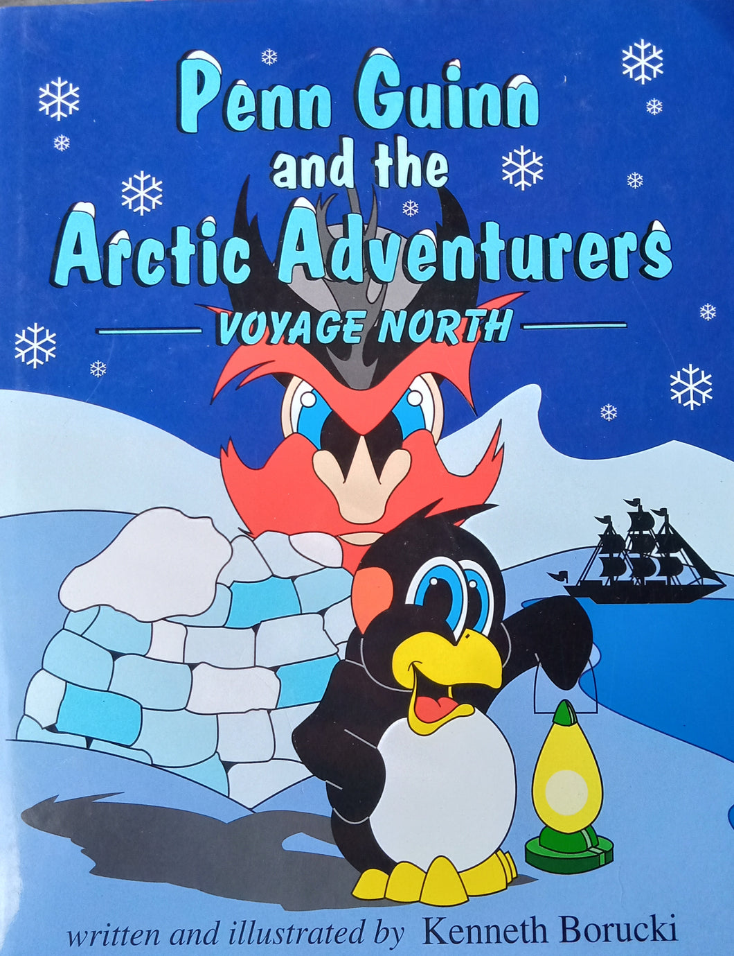 Pen Guinn And The Arctic Adventure by Voyage North
