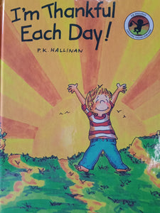 I'm Thankful Each Day by P.K. Halliman