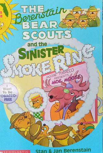 The Berenstain Bear Scouts And The Sinister Smoke Ring by Stan & Jan