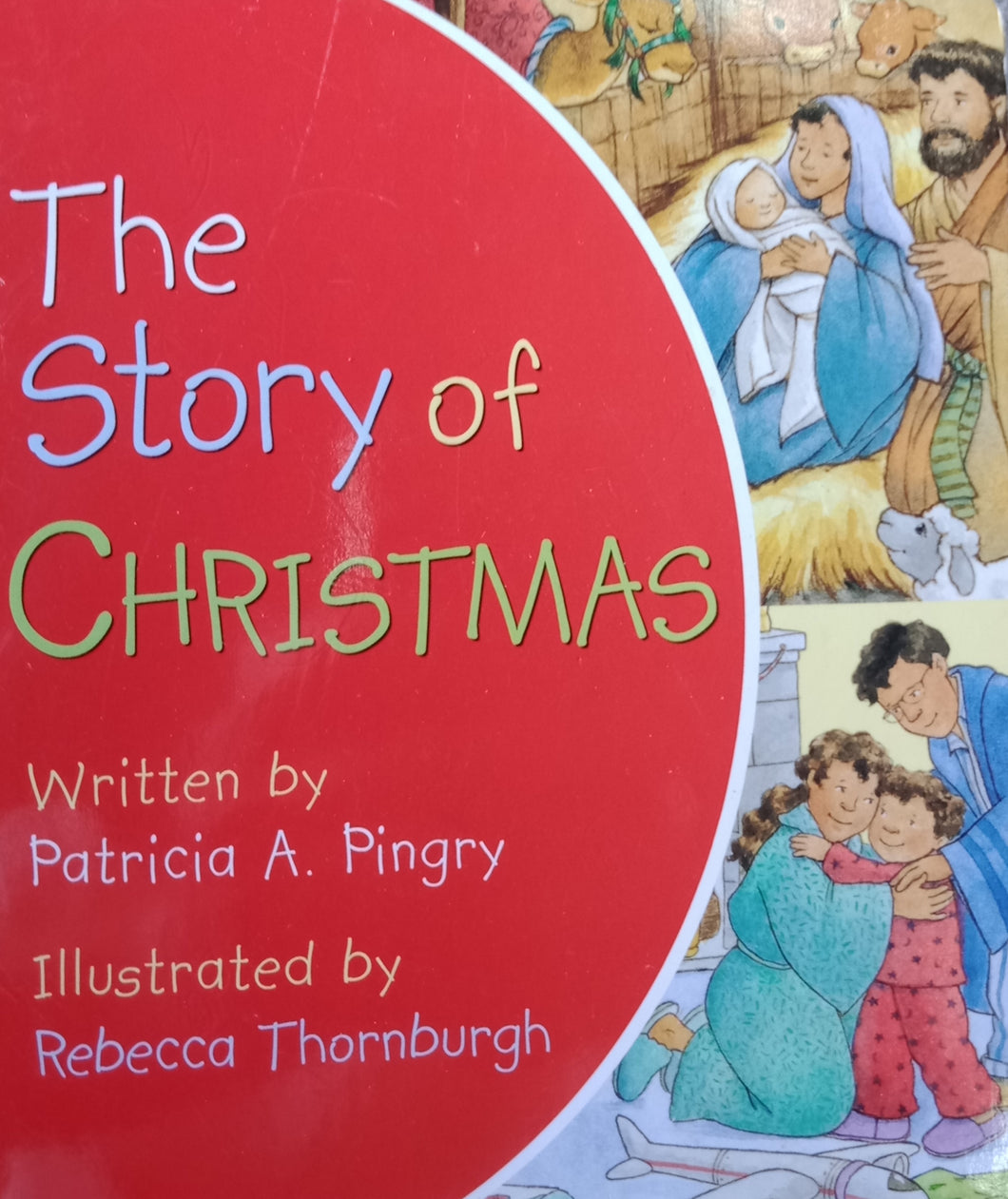 The Story Of Christmas by Patricia Pingry