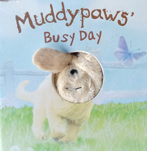 Muddypaws Busy Day