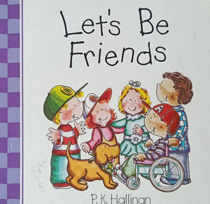 Let's Be Friends by P.K. HALLINAN