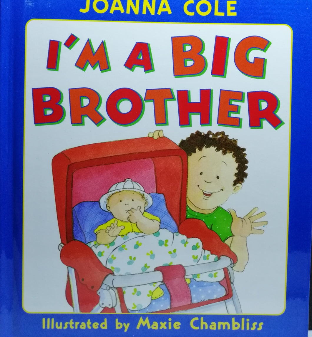 I'm A Big Brother by Maxie Chambliss