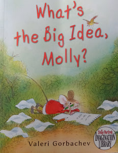 What's The Big Idea, Molly? By Valeri Gorbachev