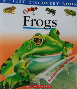 A First Discovery Book: Frogs by Daniel Moignot