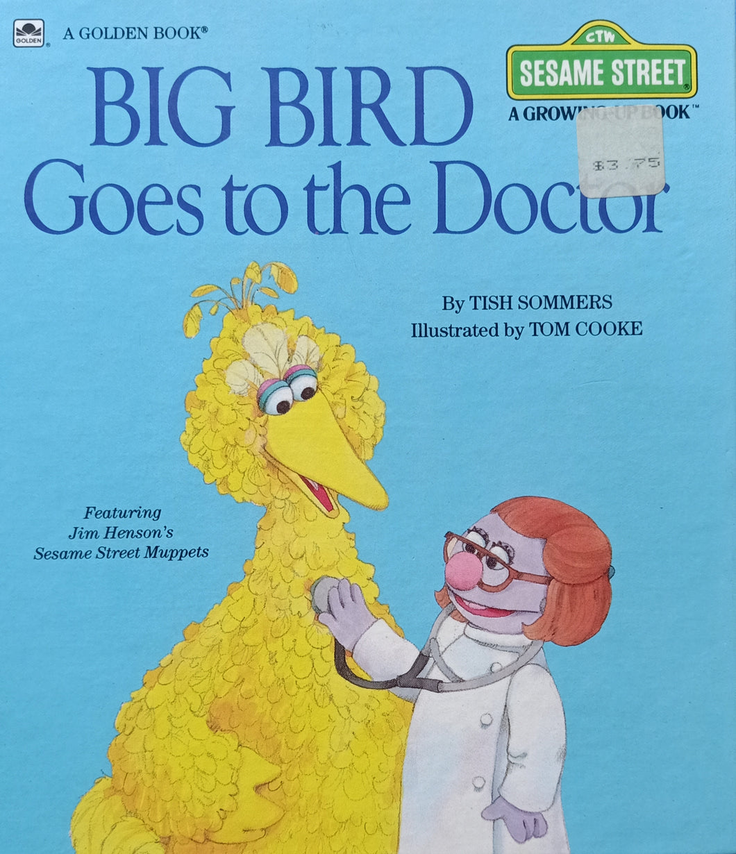 Big Bird Goes To The Doctor by Tish Sommers