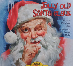 Jolly Old Santa Clausby Mary Jane Tonn