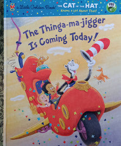 The Thing Ma Jigget  is Coming Today by Tish Rabe