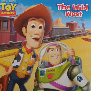 Toy Story : The Wild West