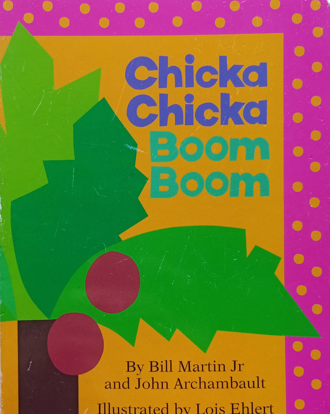 Chicke Chicka Boom Boom by Bill Martin Jr