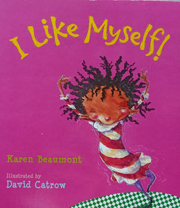 I Like My Self by Karen Beaumont