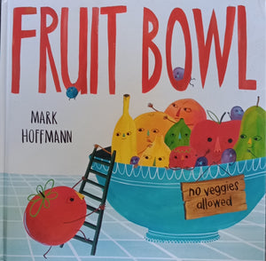 Fruit Bowl by Mark Hoffman