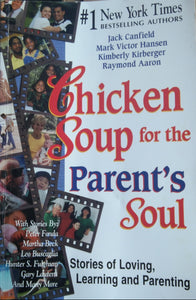 Chicken Soup For The Parent's Soul by Jack Canfield