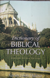 Dictionary of Biblical Theology by Xavier Leon Dufour