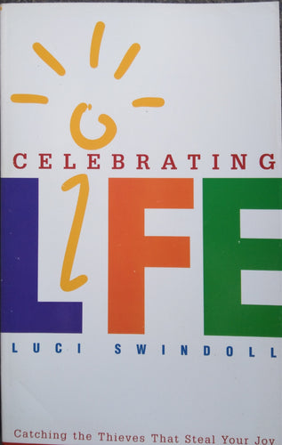 Celebraring Life by Luci Swindoll