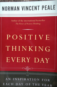 Positive Thinking Everyday by Norman Vincebt Peale
