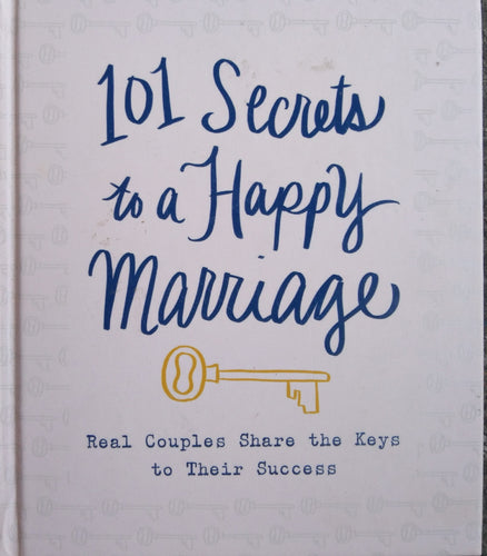 101 Secrets to a be Happy Marriage
