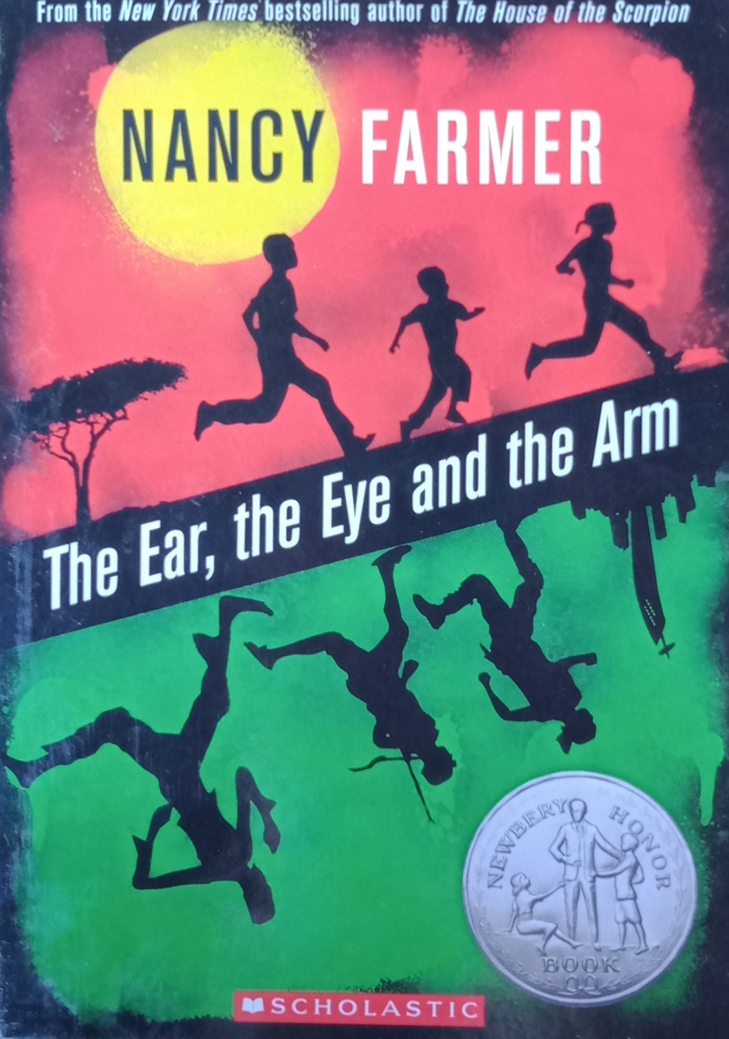 The Ear , The Eye And The Arm by Nancy Farmer