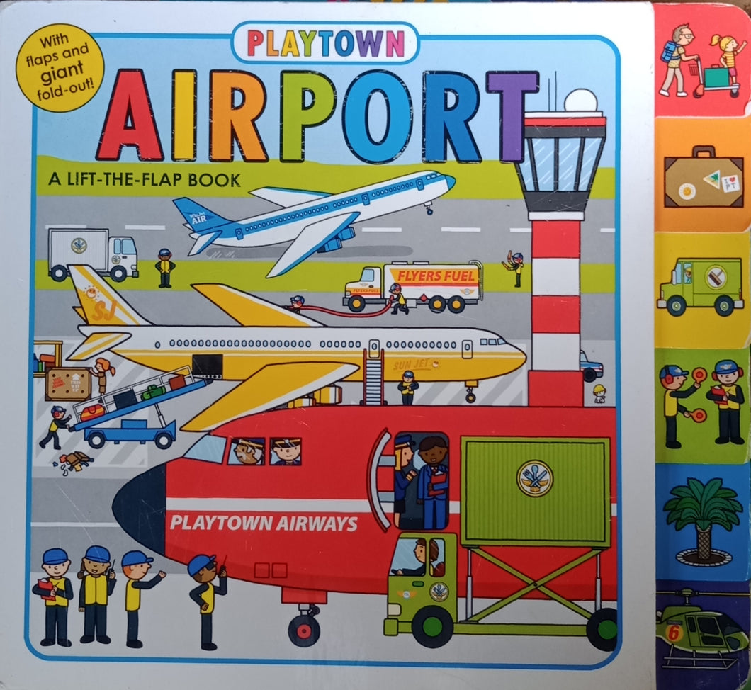 Airport: A Lift Flap Book