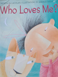 Who Love Me? By Patricia Maclachlan