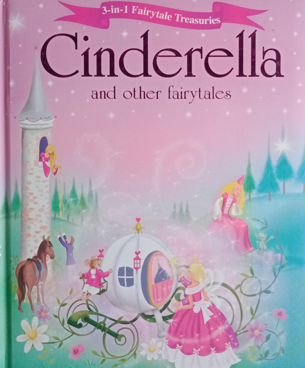 Cinderella And The Other Fairytales
