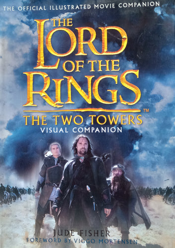 The Lord Of The Ring : The Two Towers by Jude Fisher
