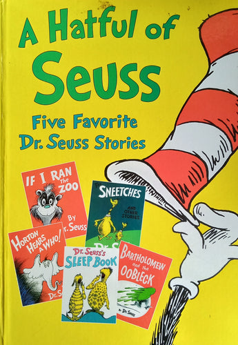 A Hatful Of Seuss: Five Favorite Dr. Suess Stories