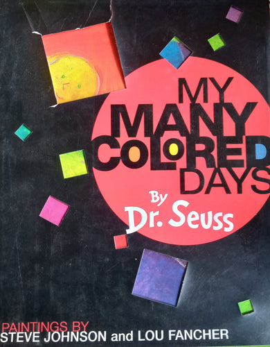My Many Colored Days by Dr. Suess