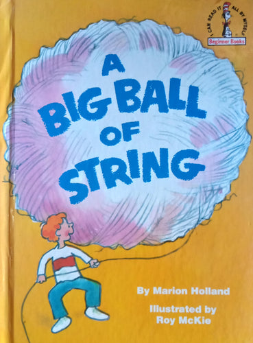 A Big Ball Of String hy Marion Holland