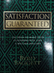 Satisfaction Guaranteed by Byrd Baggett