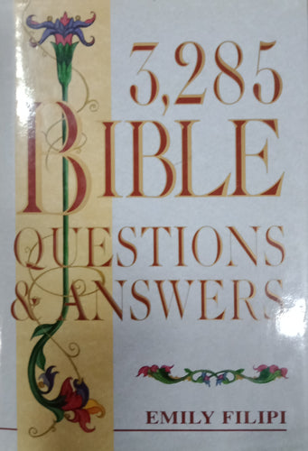 3,285 Bible Questions Answers by Emily Filipi