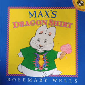 Max's Dragon Shirt by RoseMary Wells